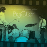 <b>Big Star </b><br><i>Live At Lafayette's Music Room</i>