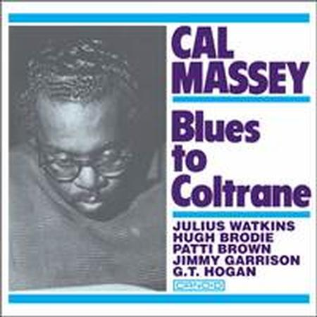 <b>Cal Massey </b><br><i>Blues To Coltrane</i>