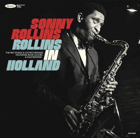 <b>Sonny Rollins </b><br><i>Rollins In Holland: The 1967 Studio & Live Recordings</i>