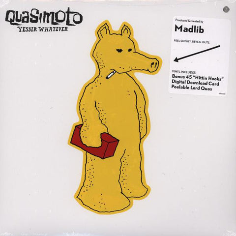 <b>Quasimoto </b><br><i>Yessir Whatever</i>