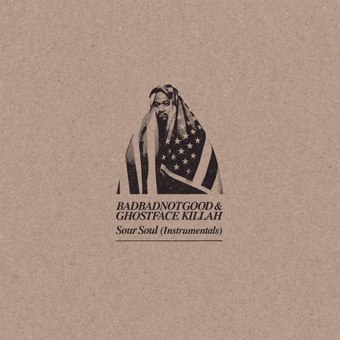<b>BadBadNotGood & Ghostface Killah </b><br><i>Sour Soul Instrumentals</i>