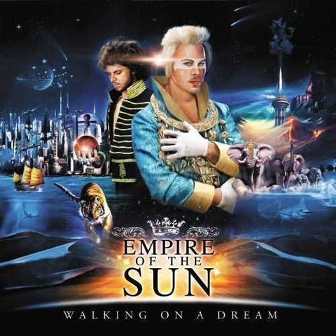 <b>Empire Of The Sun </b><br><i>Walking On A Dream</i>