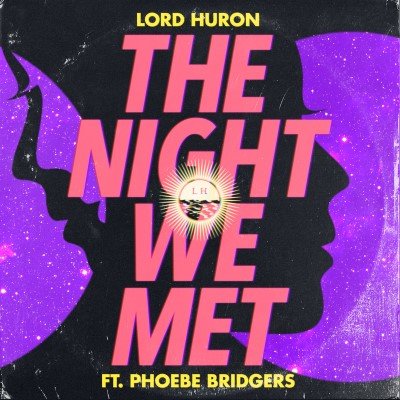 <b>Lord Huron </b><br><i>The Night We Met</i>