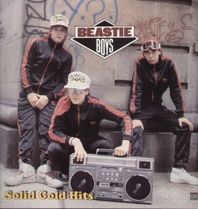 <b>Beastie Boys </b><br><i>Solid Gold Hits</i>