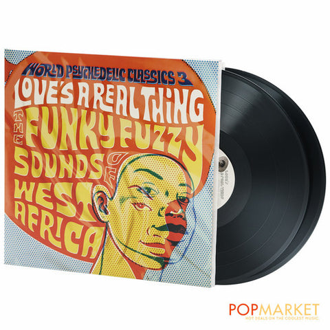 <b>Various </b><br><i>World Psychedelic Classics 3: Love's A Real Thing - The Funky Fuzzy Sounds Of West Africa</i>