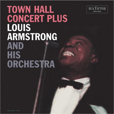 <b>Louis Armstrong And His Orchestra </b><br><i>Town Hall Concert Plus</i>