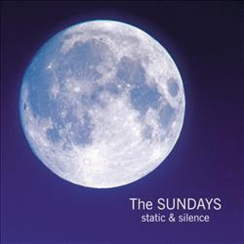 <b>Sundays </b><br><i>Static & Silence</i>