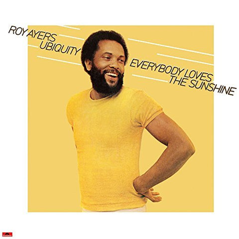 <b>Roy Ayers Ubiquity </b><br><i>Everybody Loves The Sunshine</i>