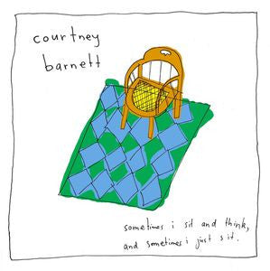 <b>Courtney Barnett </b><br><i>Sometimes I Sit And Think, And Sometimes I Just Sit</i>