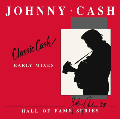 <b>Johnny Cash </b><br><i>Classic Cash: Hall Of Fame Series - Early Mixes (1987)</i>