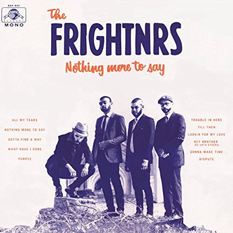<b>The Frightnrs </b><br><i>Nothing More To Say</i>