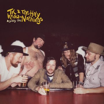 <b>Tk And The Holy Know-Nothings </b><br><i>Arguably OK [Indie-Exclusive Custard Vinyl]</i>