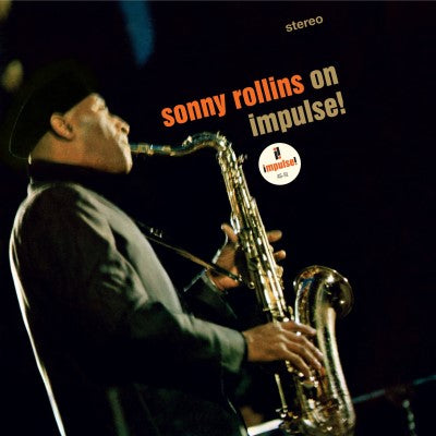 <b>Sonny Rollins </b><br><i>Sonny Rollins On Impulse</i>