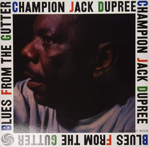 <b>Champion Jack Dupree </b><br><i>Blues From The Gutter</i>