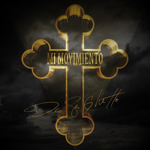 <b>De La Ghetto </b><br><i>Mi Movimiento</i>