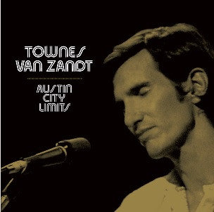 <b>Townes Van Zandt </b><br><i>Live At Austin City Limits</i>