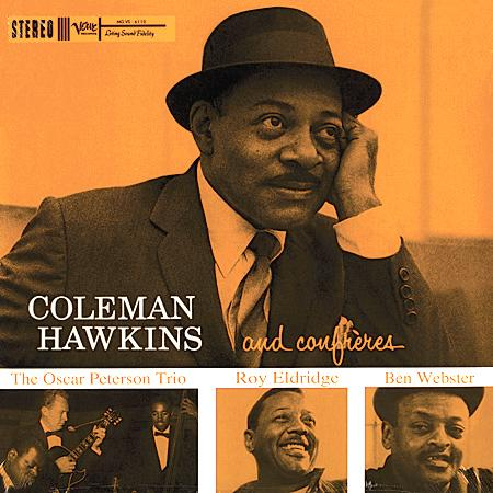 <b>Coleman Hawkins </b><br><i>And Confreres [2LP, 45 RPM]</i>