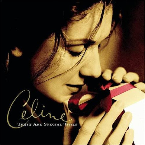 <b>Celine </b><br><i>These Are Special Times</i>