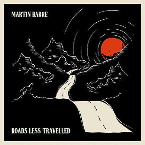<b>Martin Barre </b><br><i>Roads Less Travelled</i>
