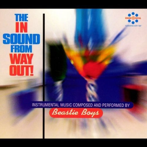 <b>Beastie Boys </b><br><i>The In Sound From Way Out!</i>