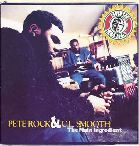 <b>Pete Rock & C.L. Smooth </b><br><i>The Main Ingredient</i>