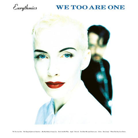 <b>Eurythmics </b><br><i>We Too Are One</i>