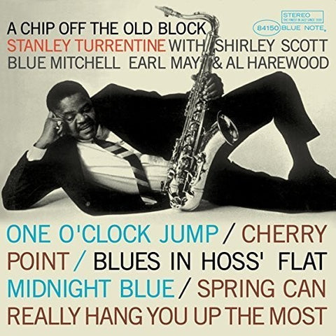 <b>Stanley Turrentine </b><br><i>A Chip Off The Old Block</i>