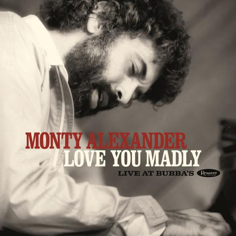 <b>Monty Alexander </b><br><i>Love You Madly: Live At Bubbas</i>