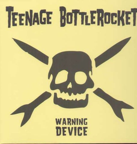 <b>Teenage Bottlerocket </b><br><i>Warning Device (10th Anniversary Edition)</i>