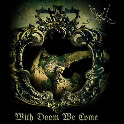 <b>Summoning </b><br><i>With Doom We Come</i>