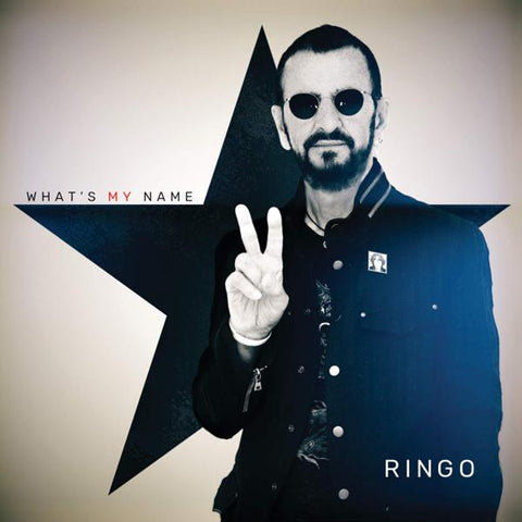<b>Ringo Starr </b><br><i>What's My Name</i>