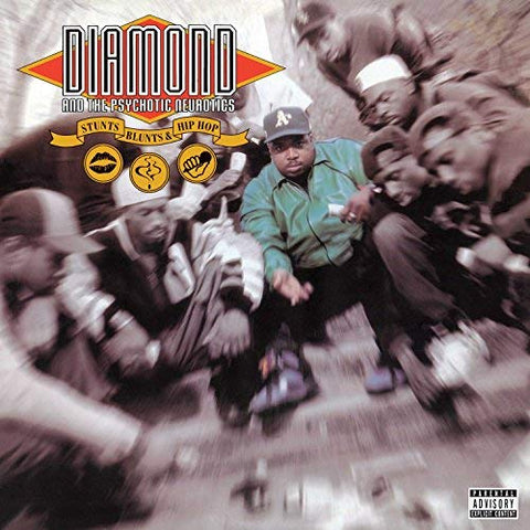 <b>Diamond And The Psychotic Neurotics </b><br><i>Stunts, Blunts, & Hip Hop</i>