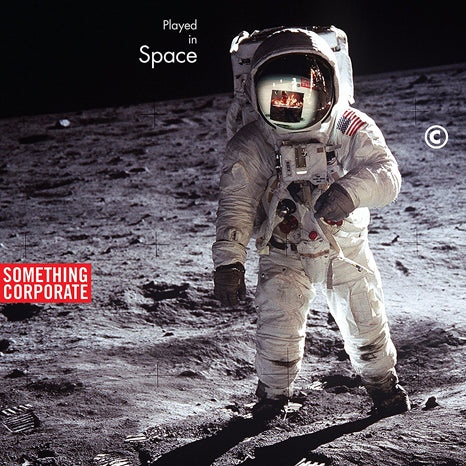 <b>Something Corporate </b><br><i>Played In Space</i>