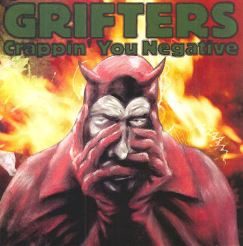 <b>Grifters </b><br><i>Crappin' You Negative</i>