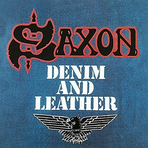 <b>Saxon </b><br><i>Denim And Leather</i>