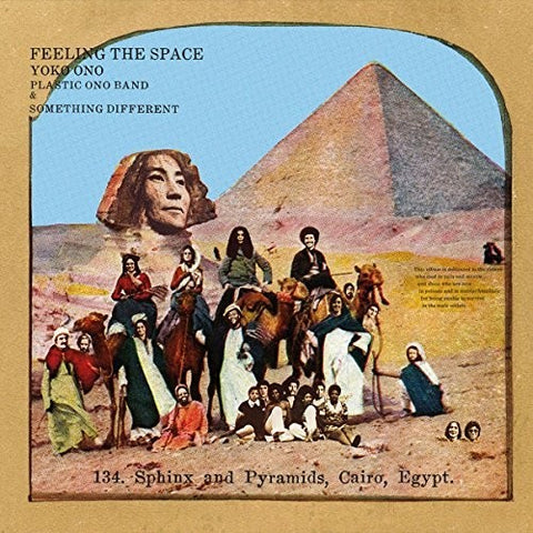 <b>Yoko Ono with Plastic Ono Band & Something Different </b><br><i>Feeling The Space</i>