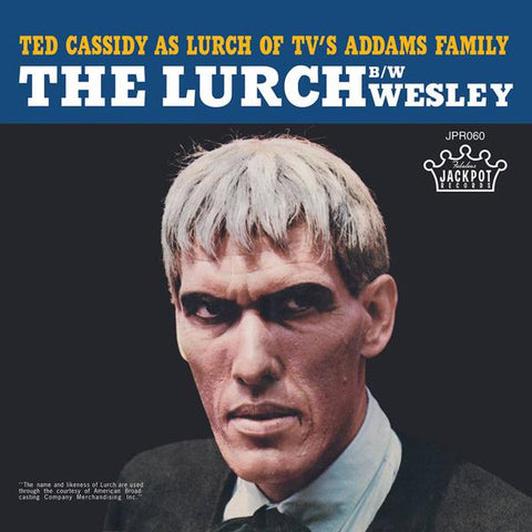 "<b>Ted Cassidy </b><br><i>The Lurch [7""]</i>"