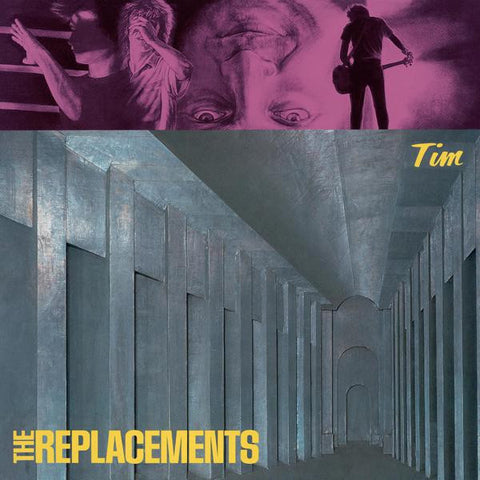 <b>The Replacements </b><br><i>Tim</i>