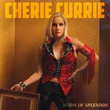 <b>Cherie Currie </b><br><i>Blvds Of Splendor</i>