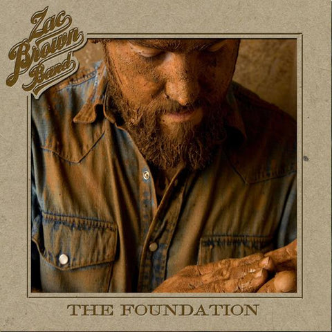 <b>Zac Brown Band </b><br><i>The Foundation</i>