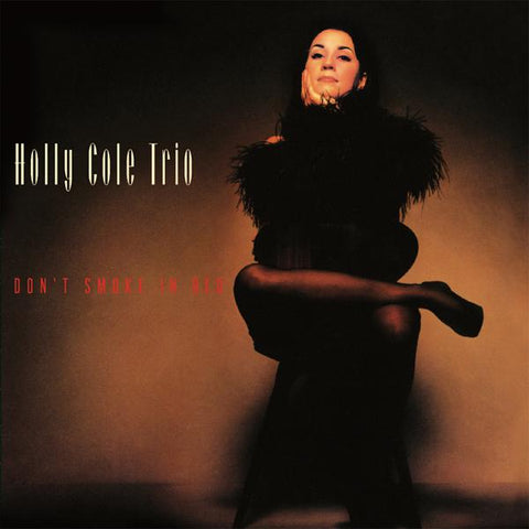<b>Holly Cole Trio </b><br><i>Don't Smoke In Bed</i>