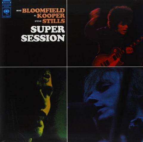 <b>Mike Bloomfield / Al Kooper / Stephen Stills </b><br><i>Super Session</i>