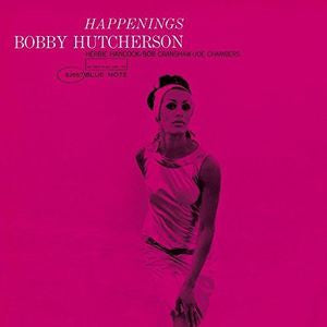 <b>Bobby Hutcherson </b><br><i>Happenings</i>