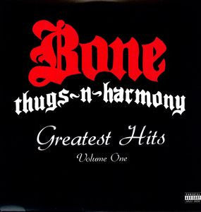 <b>Bone Thugs-N-Harmony </b><br><i>Greatest Hits Volume One</i>