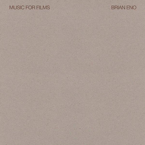 <b>Brian Eno </b><br><i>Music For Films</i>