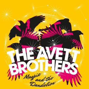<b>Avett Brothers, The </b><br><i>Magpie And The Dandelion</i>
