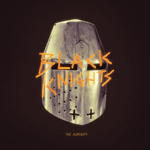 <b>Black Knights </b><br><i>The Almighty</i>