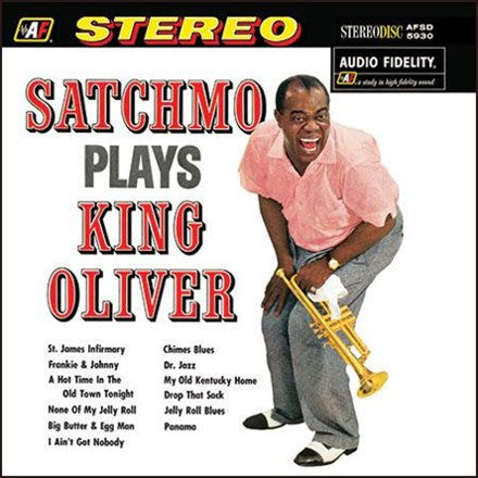 <b>Louis Armstrong </b><br><i>Satchmo Plays King Oliver</i>