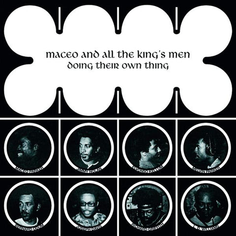 <b>Maceo And All The King's Men </b><br><i>Doing Their Own Thing</i>