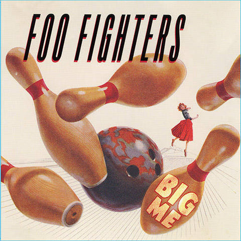 "<b>Foo Fighters </b><br><i>Big Me [3"" Single]</i>"